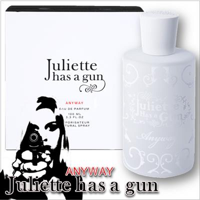 Juliette Has a Gun Anyway