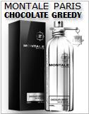 Chocolate Greedy Montale