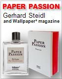 Paper Passion Gerhard Steidl and Wallpaper* magazine